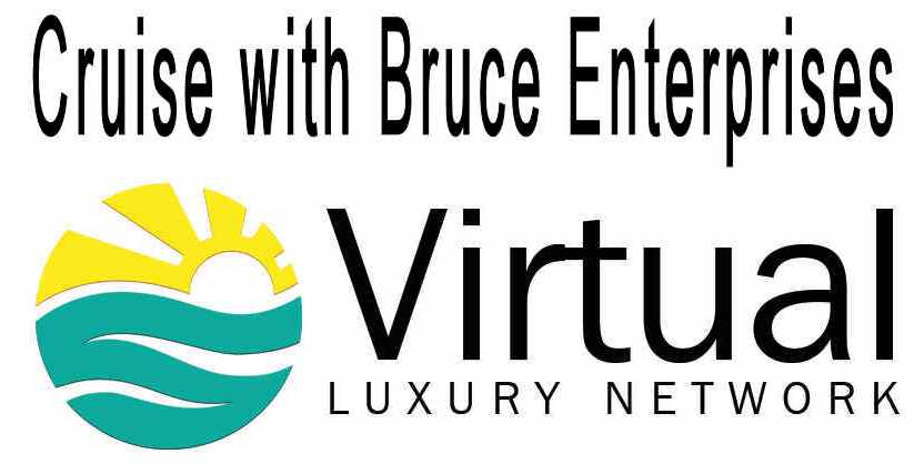 Cruise with Bruce Enterprises / Virtual Luxury Network